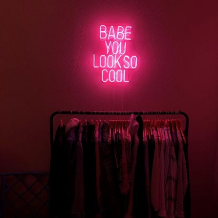 Babe You Look So Cool Neon Sign